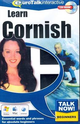 Talk Now! Learn Cornish: Essential Words and Phrases for Absolute Beginners (CD-ROM)