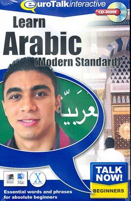 Talk Now! Learn Arabic (Modern Standard): Essential Words and Phrases for Absolute Beginners (CD-ROM)