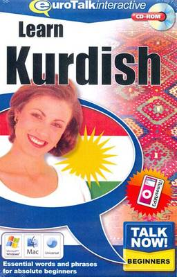 Talk Now! Learn Kurdish: Essential Words and Phrases for Absolute Beginners (CD-ROM)