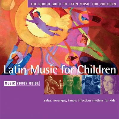 The Rough Guide to Latin Music for Children (CD-Audio)