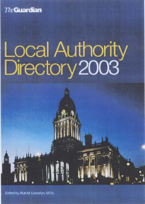 """The """"Guardian"""" Local Authority Directory 2003 (Paperback)"""