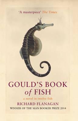 Gould's Book of Fish: A Novel in Twelve Fish (Hardback)