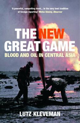 The New Great Game (Paperback)