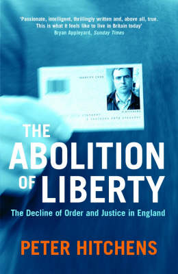 The Abolition Of Liberty (Paperback)