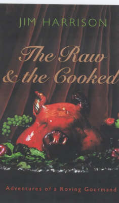The Raw & The Cooked (Paperback)