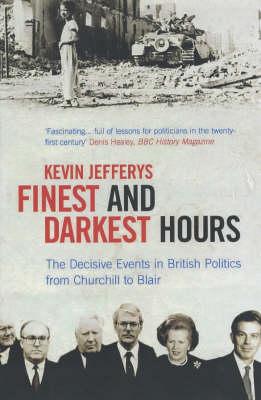 Finest and Darkest Hours (Paperback)