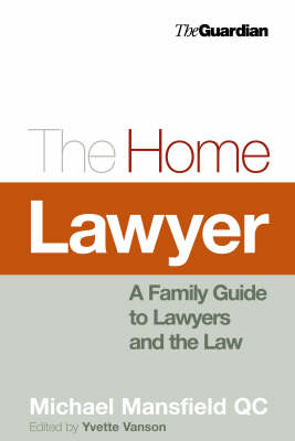 The Home Lawyer: A Family Guide to Lawyers and the Law (Paperback)