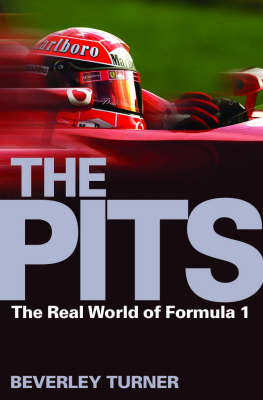 The Pits: The Real World of Formula 1 (Paperback)