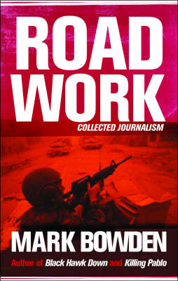 Road Work: Collected Journalism (Paperback)