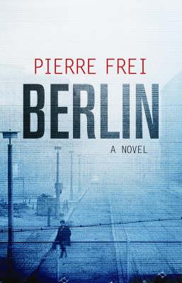 Berlin: A Novel (Paperback)