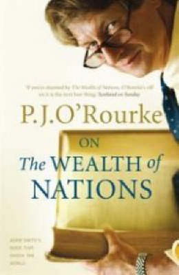 On The Wealth of Nations: A Book that Shook the World - BOOKS THAT SHOOK THE WORLD (Paperback)
