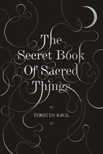 The Secret Book of Sacred Things (Paperback)