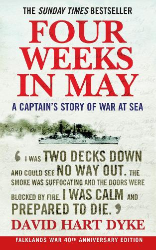 Four Weeks in May: A Captain's Story of War at Sea (Paperback)