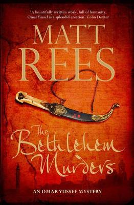 The Bethlehem Murders: An Omar Yussef Novel - Omar Yussef Mysteries (Paperback)