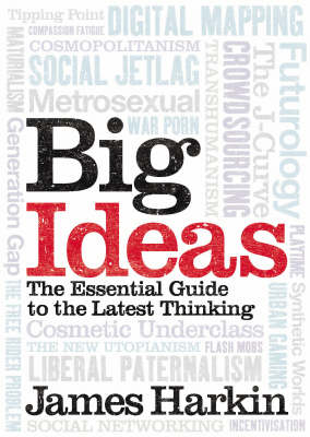 Big Ideas: The Essential Guide to the Latest Thinking (Paperback)