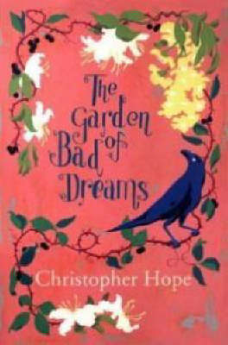 The Garden of Bad Dreams (Hardback)