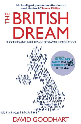 The British Dream: Successes and Failures of Post-war Immigration (Paperback)