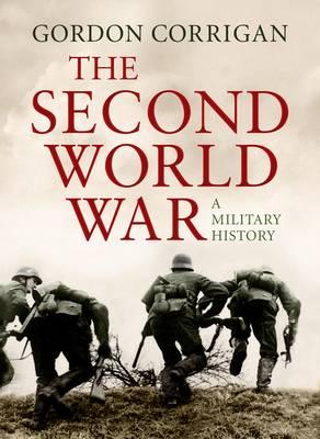 The Second World War: A Military History (Hardback)