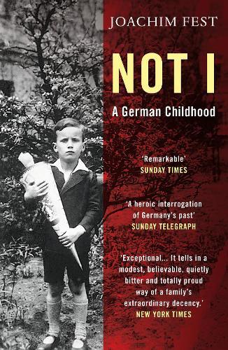 Not I: A German Childhood (Paperback)