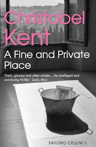 A Fine and Private Place - Sandro Cellini (Paperback)