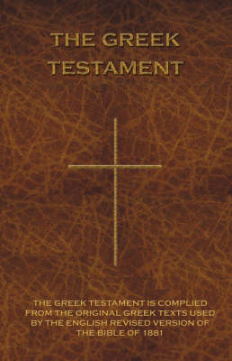 The Greek Testament: Novum Testamentum Graece (Paperback)