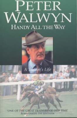Handy All the Way: A Trainer's Life (Paperback)