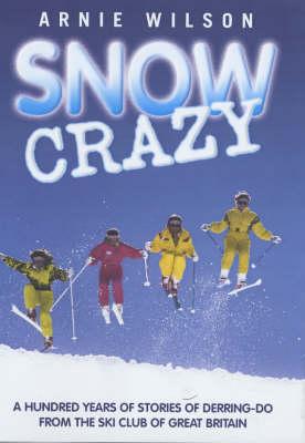 Snow Crazy (Hardback)