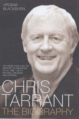 Chris Tarrant: The Biography (Hardback)