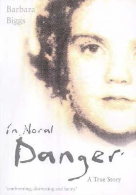 In Moral Danger (Hardback)