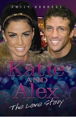 Katie and Alex: The Love Story (Paperback)