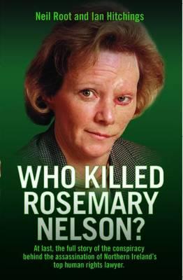 Who Killed Rosemary Nelson? (Paperback)
