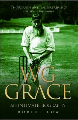W.G. Grace: An Intimate Biography (Paperback)