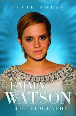 Emma Watson - the Biography (Paperback)