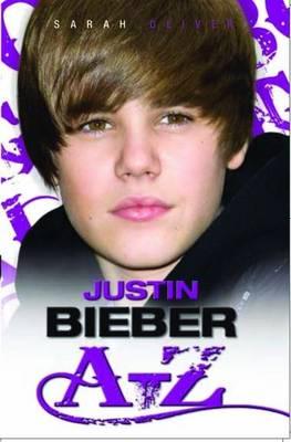 Justin Bieber A-Z (Paperback)