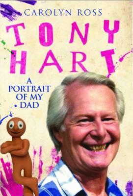 Tony Hart: A Portrait of My Dad (Paperback)