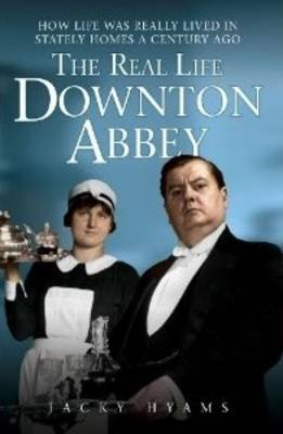 The Real Life Downton Abbey (Paperback)