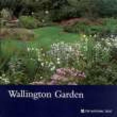Wallington Garden, Northumberland: National Trust Guide (Paperback)