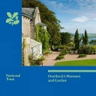 Overbeck's Museum and Garden, Devon: National Trust Guidebook (Paperback)