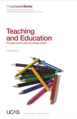 Progression to Teaching and Education: For Entry to University and College in 2010 - Progression Series (Paperback)
