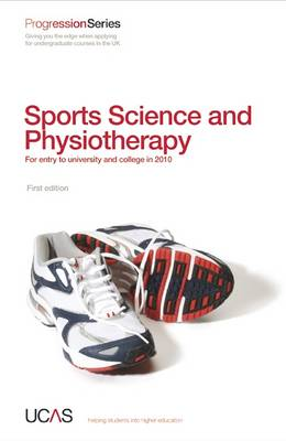 Progression to Sport Science and Physiotherapy: For Entry to University and College in 2010 - Progression Series (Paperback)