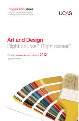 Progression to Art and Design: For Entry to University and College in 2012 - Progression Series (Paperback)