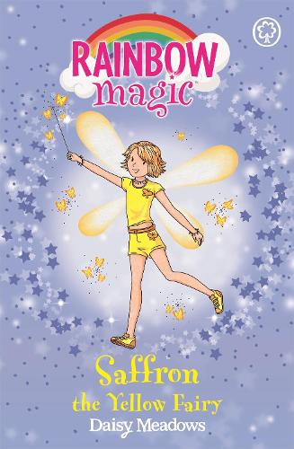 Rainbow Magic: Saffron the Yellow Fairy: The Rainbow Fairies Book 3 - Rainbow Magic (Paperback)