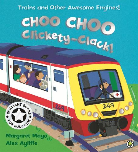 Awesome Engines: Choo Choo Clickety-Clack! - Awesome Engines (Paperback)