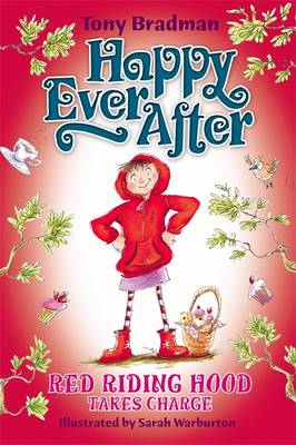 Red Riding Hood Takes Charge - Happy Ever After 16 (Paperback)