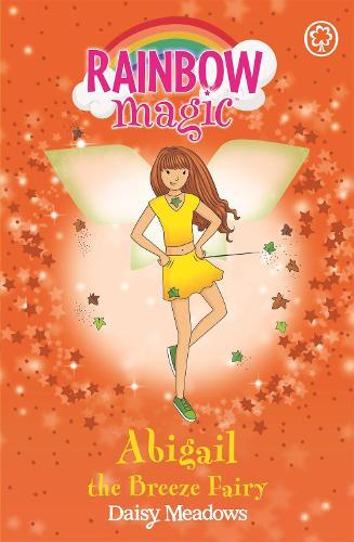 Rainbow Magic: Abigail The Breeze Fairy: The Weather Fairies Book 2 - Rainbow Magic (Paperback)