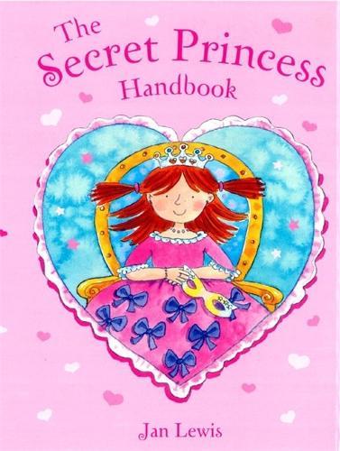 The Secret Fairy: The Secret Princess Handbook: Pop-Up Book with Paper Gifts - The Secret Fairy (Hardback)