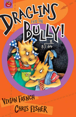 Draglins and the Bully - Draglins (Paperback)