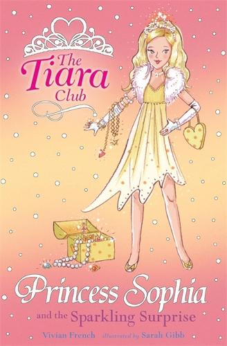 The Tiara Club: Princess Sophia and the Sparkling Surprise - The Tiara Club (Paperback)