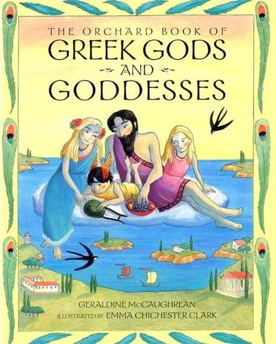 The Orchard Book of Greek Gods and Goddesses (Paperback)
