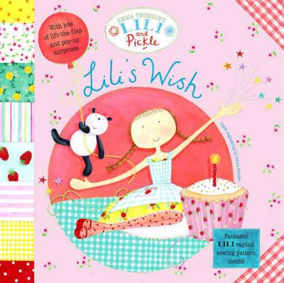 Lili's Wish - Lili & Pickle No. 1 (Paperback)